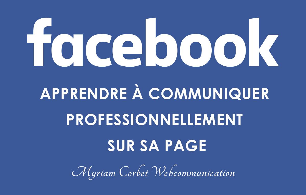 Atelier Facebook: apprendre à communiquer professionnellement sur sa page
