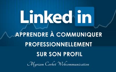 Atelier LinkedIn: apprendre à communiquer professionnellement sur son profil